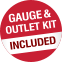 Gauge & Outlet Kit Included